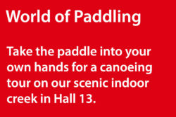 Take the paddle into your own hands for a canoeing tour on our scenic indoor creek in Hall 13.