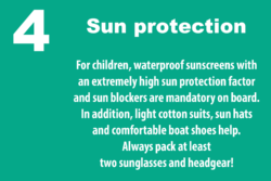 Grafik: © boot.de / For children, waterproof sunscreens with an extremely high factor and sun blockers are mandatory on board. Against too much sun at sea, light cotton suits and sun hats also help.