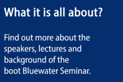 boot Bluewater Seminar 2018 - Find out more about spekers and lectures.